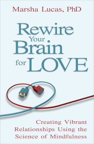 Front view of cover of Rewire Your Brain for Love